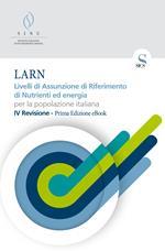 LARN. Livelli di assunzione di riferimento di nutrienti ed energia per la popolazione italiana