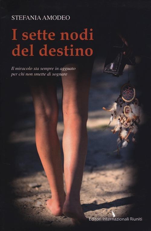 I sette nodi del destino - Stefania Amodeo - copertina