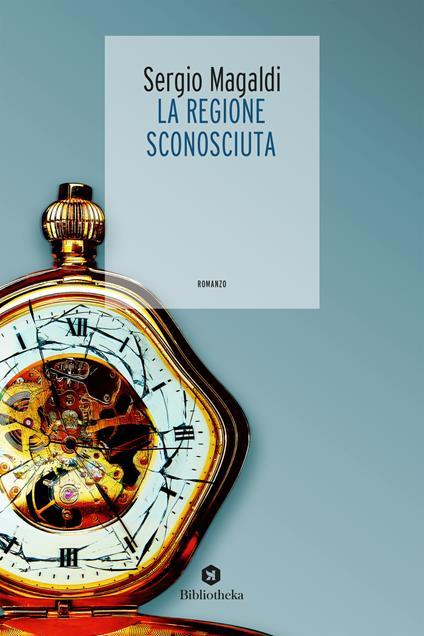 La regione sconosciuta - Sergio Magaldi - copertina
