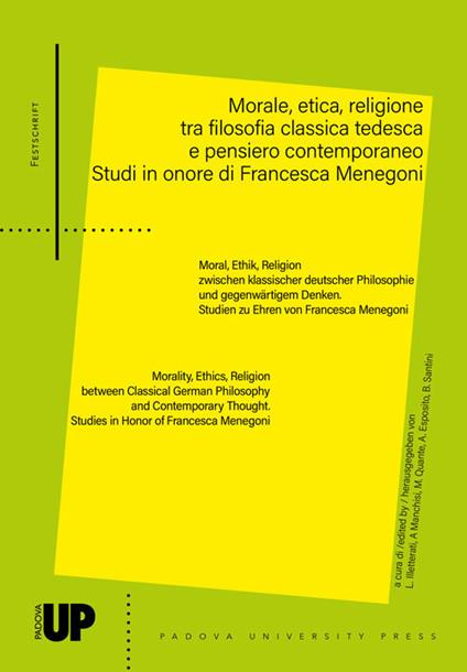 Morale, etica, religione tra filosofia classica tedesca e pensiero contemporaneo. Studi in onore di Francesca Menegoni - copertina