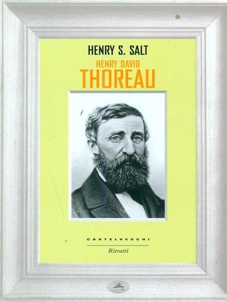Henry David Thoreau - Henry S. Salt - 5