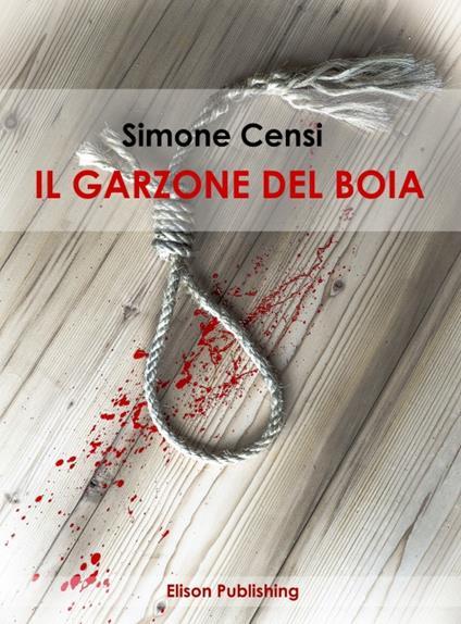 Il garzone del boia - Simone Censi - ebook