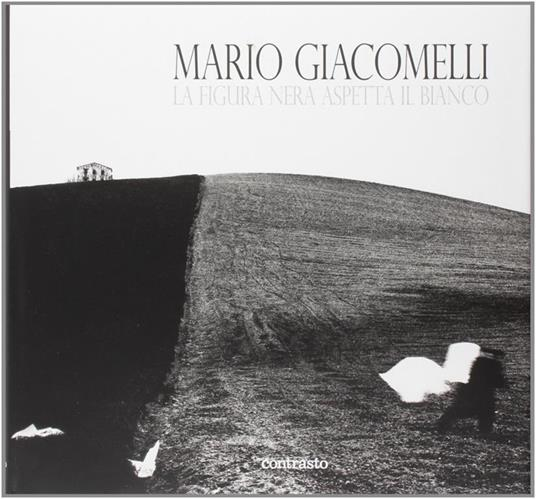 La figura nera aspetta il bianco - Mario Giacomelli - copertina
