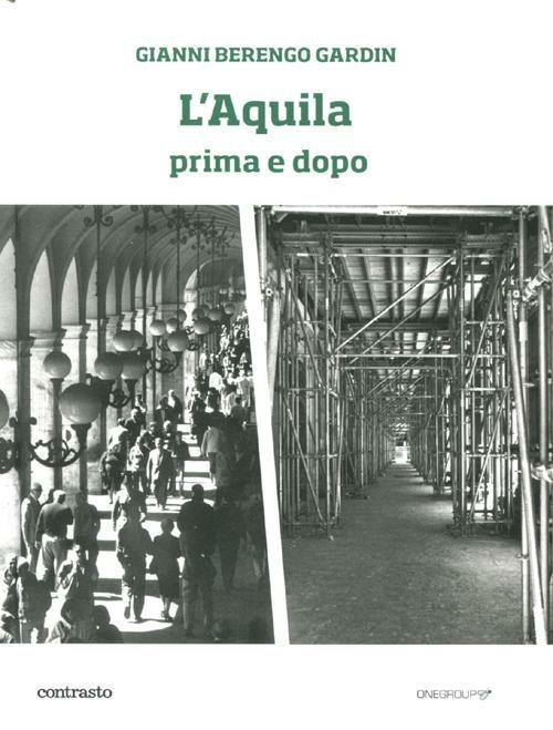 L'Aquila prima e dopo - Gianni Berengo Gardin - copertina
