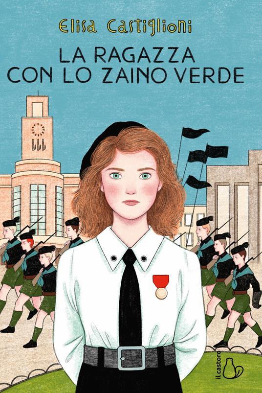 La ragazza con lo zaino verde - Elisa Castiglioni - copertina