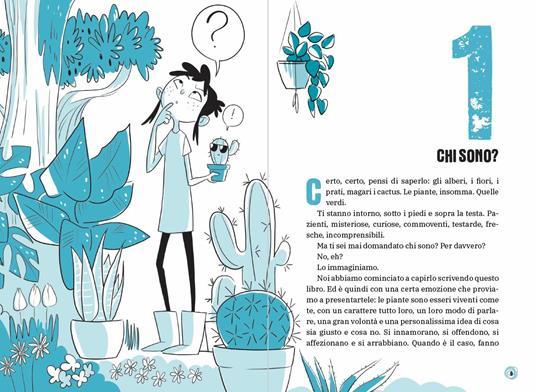Gli alberi parlano? Il libro che ti spiega tutto sulle piante. Le 15 domande - Federico Taddia,Pierdomenico Baccalario,Barbara Mazzolai - 3