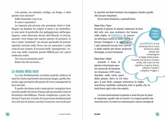 Gli alberi parlano? Il libro che ti spiega tutto sulle piante. Le 15 domande - Federico Taddia,Pierdomenico Baccalario,Barbara Mazzolai - 5