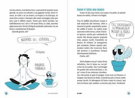 Gli alberi parlano? Il libro che ti spiega tutto sulle piante. Le 15 domande - Federico Taddia,Pierdomenico Baccalario,Barbara Mazzolai - 6