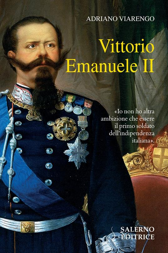 Vittorio Emanuele II - Adriano Viarengo - ebook