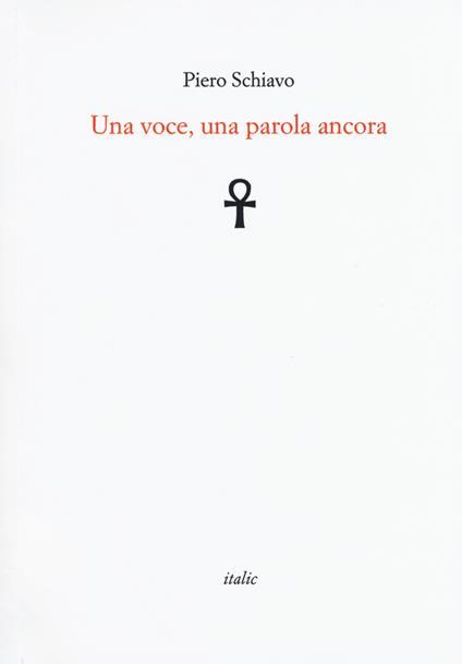 Una voce, una parola ancora - Piero Schiavo - copertina