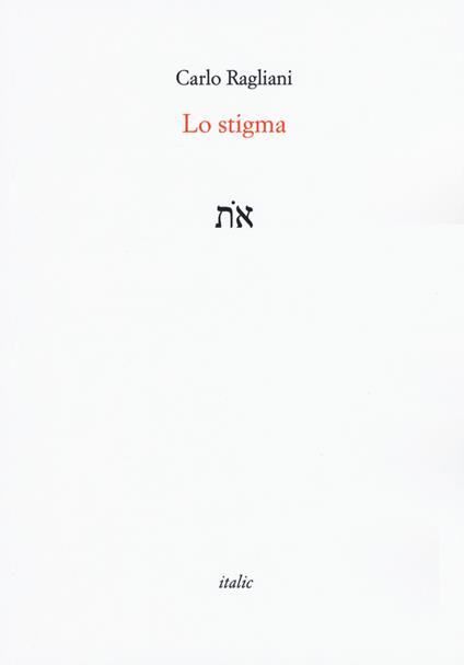 Lo stigma - Carlo Ragliani - copertina