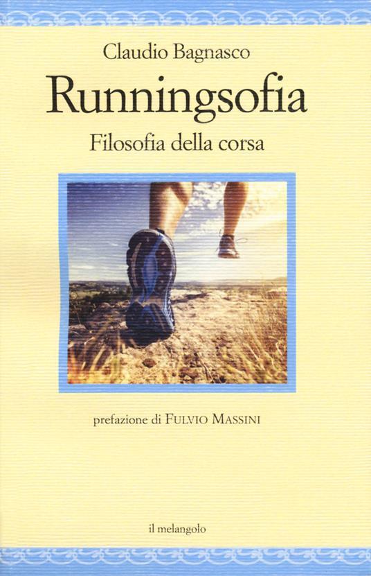 Runningsofia. Filosofia della corsa - Claudio Bagnasco - copertina