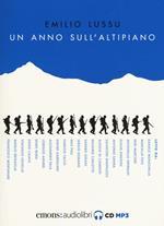 Un anno sull'altipiano letto da Daniele Monachella. Audiolibro. Audiolibro