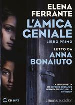 L' amica geniale letto da Anna Bonaiuto. Vol. 1. Audiolibro