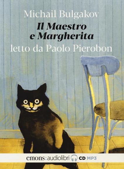Il Maestro e Margherita letto da Paolo Pierobon. Audiolibro. 2 CD Audio formato MP3. Ediz. integrale - Michail Bulgakov - copertina