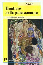 Frontiere della psicosomatica