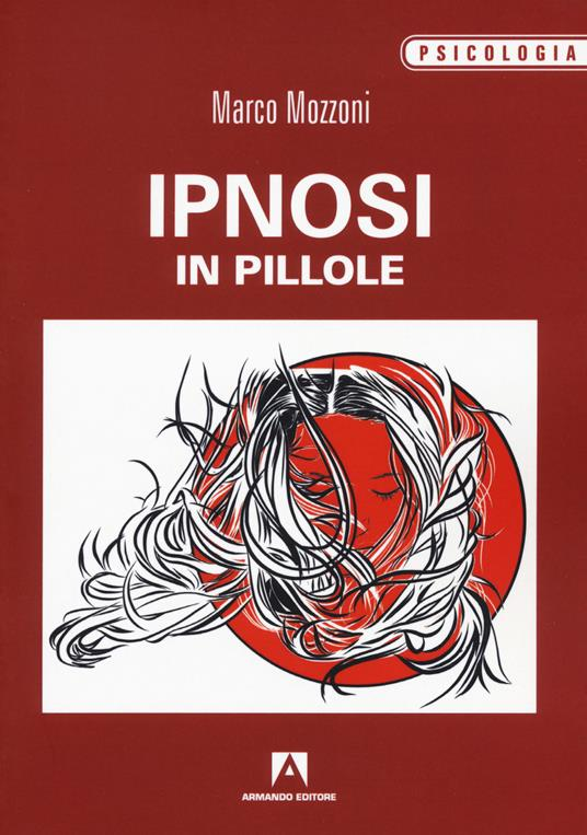 Ipnosi in pillole - Marco Mozzoni - copertina