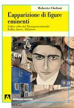 L' apparizione di figure eminenti. L'altro volto del transgenerazionale. Kafka, Joyce, Althusser