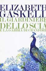 Il giardiniere dello Scià e La gabbia di Cranford