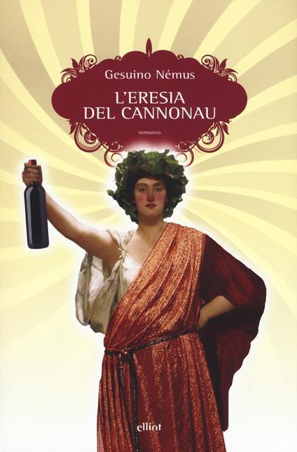 L' eresia del Cannonau - Gesuino Némus - copertina