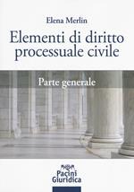 Elementi di diritto processuale civile. Parte generale