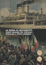 La patria in movimento. Guido Valensin tra Toscana, Romagna e popoli migranti