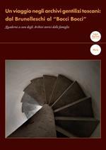 Un viaggio negli archivi gentilizi toscani: dal Brunelleschi al