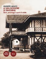 A San Rossore (e dintorni). Storie, personaggi e quarti di nobiltà