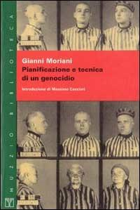 Pianificazione e tecnica di un genocidio - Gianni Moriani - copertina