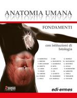 Anatomia umana. Fondamenti. Con istituzioni di istologia. Con e-book. Con espansione online