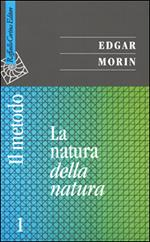 Il metodo. Vol. 1: La natura della natura.