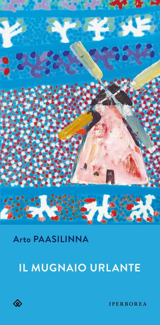 Il mugnaio urlante - Arto Paasilinna - copertina