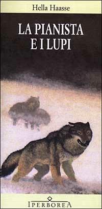 La pianista e i lupi - Hella S. Haasse - copertina