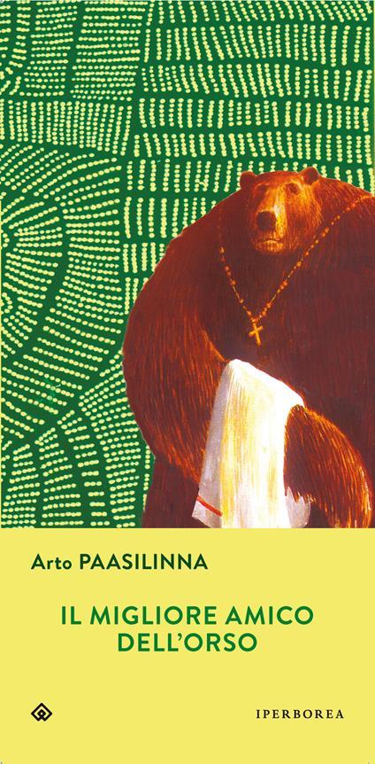 Il migliore amico dell'orso - Arto Paasilinna - copertina