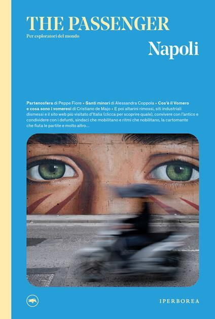 Napoli. The passenger. Per esploratori del mondo. Ediz. illustrata - Mario Spada - ebook