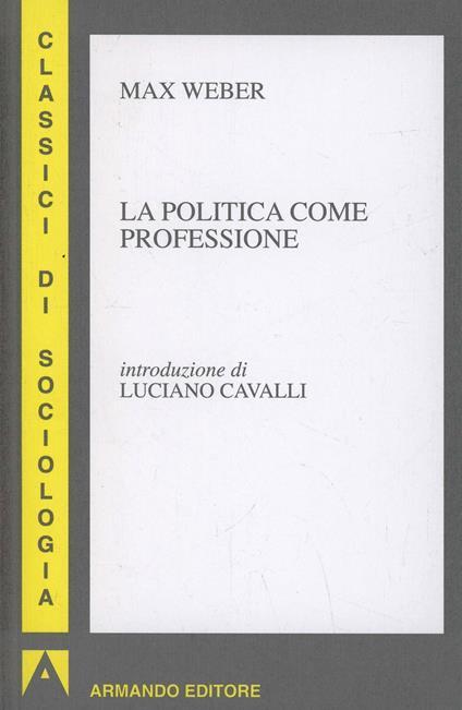 La politica come professione - Max Weber - copertina