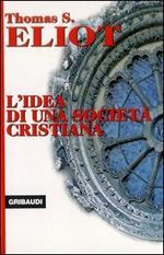 L' idea di una società cristiana