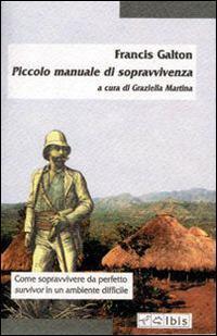Piccolo manuale di sopravvivenza - Francis Galton - copertina