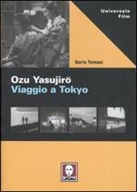 Ozu Yasujiro. Viaggio a Tokio