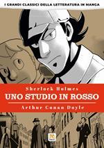 Uno studio in rosso. I grandi classici della letteratura in manga. Vol. 1