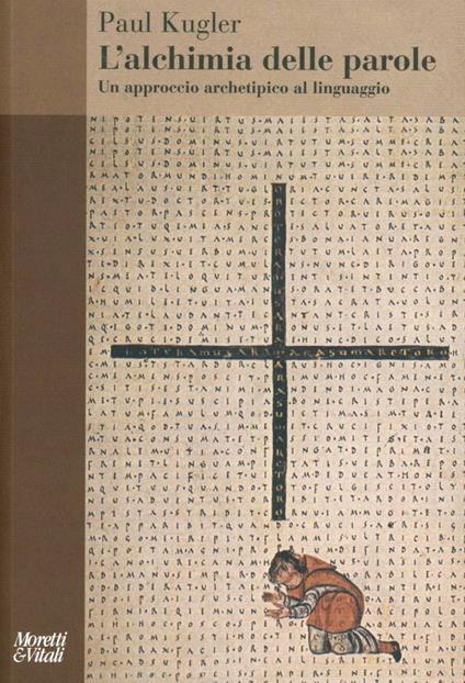 L' alchimia delle parole. Un approccio archetipico al linguaggio - Paul Kugler - copertina