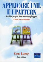 Applicare UML e i pattern. Analisi e progettazione orientata agli oggetti