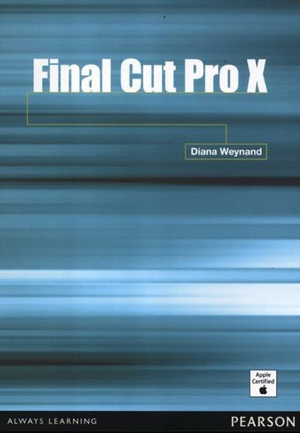 Final Cut Pro X - Diana Weynand - copertina