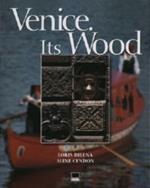 Venezia. Il legno. Ediz. italiana e inglese