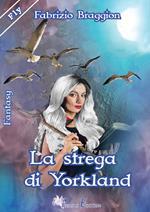 La strega di Yorkland