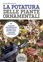 La potatura delle piante ornamentali