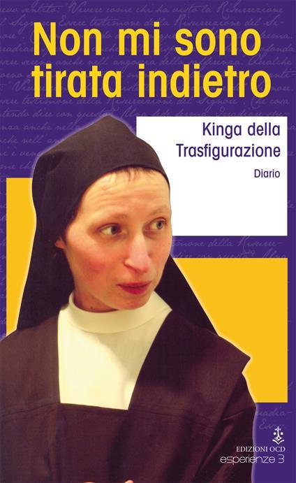Non mi sono tirata indietro - suor Kinga della Trasfigurazione - copertina