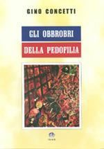 Gli obbrobri della pedofilia