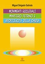 Movimenti ecclesiali, ministero petrino e apostolicità della Chiesa