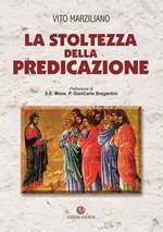 La stoltezza della predicazione